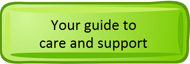 Your guide to care and support